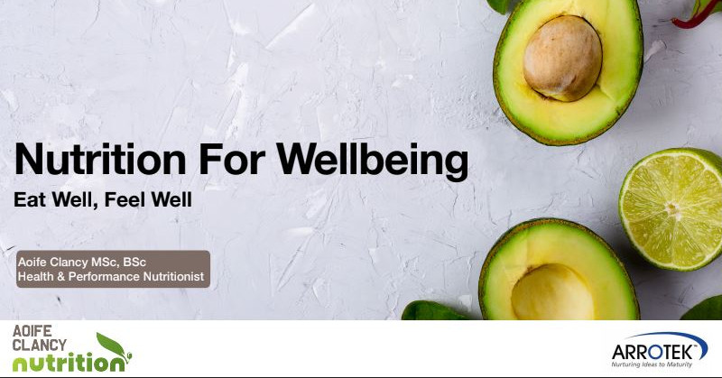 Virtual Eat Well Feel Well Workshop at Arrotek