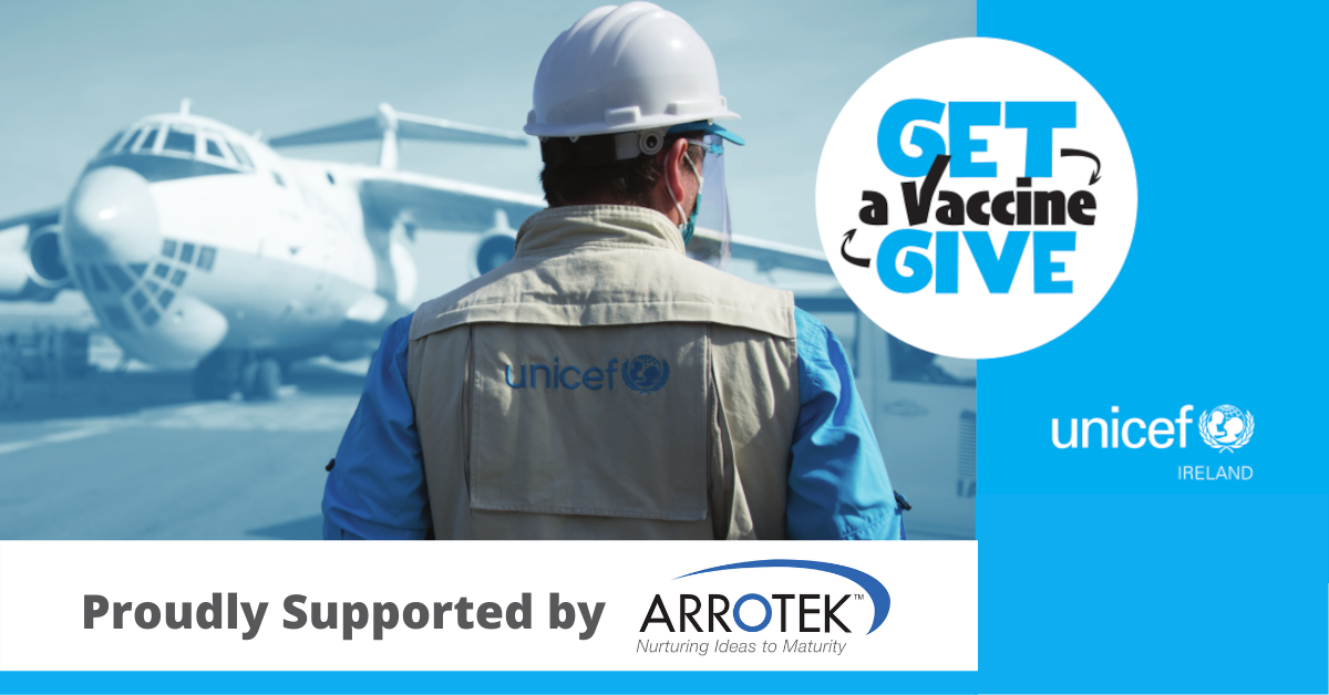Arrotek Supports UNICEF's Get a Vaccine, Give a Vaccine Campaign